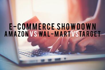E-Commerce Showdown: Amazon vs. Wal-Mart vs. Target