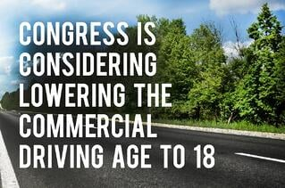 Congress is Considering Lowering the Commercial Driving Age to 18