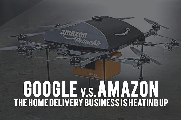Google vs. Amazon: The Home Delivery Business is Heating Up