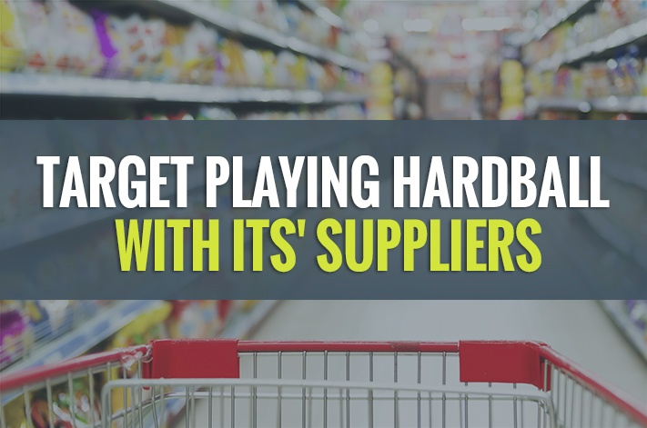 Target Playing Hardball With Its Suppliers