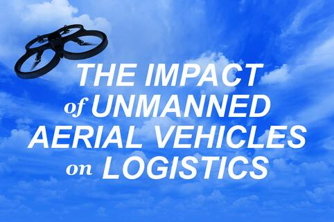 The Impact of Unmanned Aerial Vehicles on Logistics