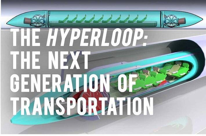 The Hyperloop: The Next Generation of Transportation