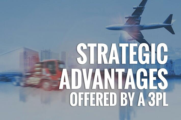 Strategic Advantages Offered by a 3PL